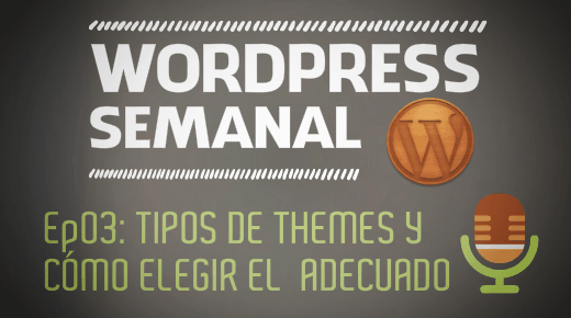 Podcast 3: Tipos themes en WordPress y como elegirlo