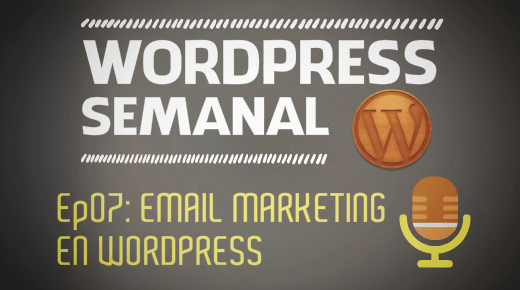 Email marketing en WordPress episodio 7 del podcast