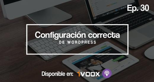 Ep 30 | Configuración correcta de WordPress