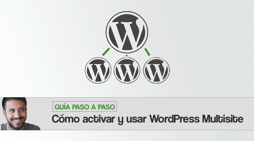 WordPress Multisite: guía paso a paso