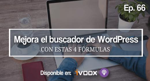 Ep 66 | Mejora el buscador de WordPress con estas 4 fórmulas