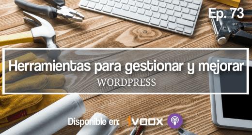 Herramientas para mejorar y gestionar WordPress