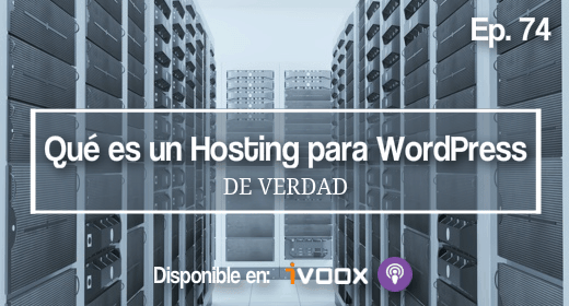 74 | Qué es un hosting optimizado para WordPress