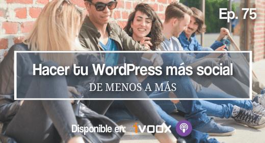 75 | Cómo hacer tu web WordPress más social