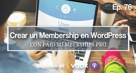76. Membership site con Paid Memberships Pro