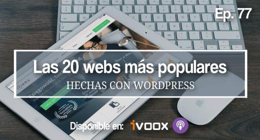 77 | Las 20 webs más grandes que usan WordPress (en el mundo)