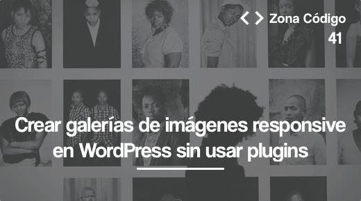 Galerias de imagenes responsive WordPress css