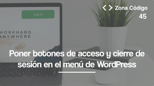 Botones de login y desconexion en el menu de WordPress