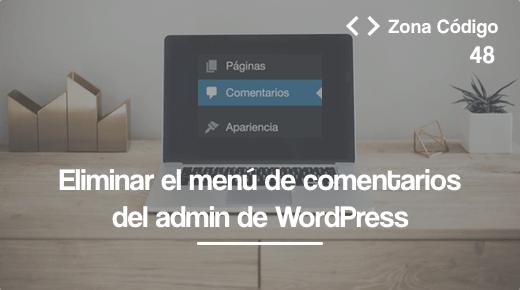 Eliminar menú de comentarios en WordPress
