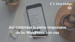 55. WordPress responsive con Media Queries