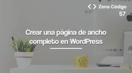 57. Cómo crear una página de ancho completo en WordPress