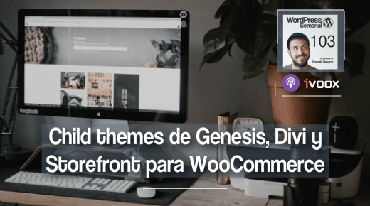 103 | Child themes para crear tiendas online con WooCommerce