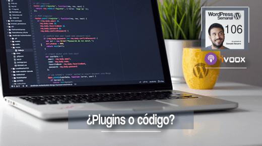 106 | Cuándo deberías usar plugins y cuándo código