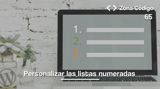 65. Crear listas numeradas personalizadas con css en WordPress