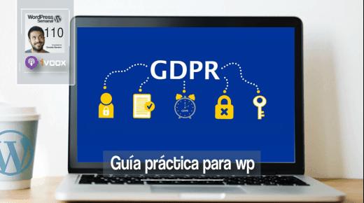 110 | RGPD en WordPress: una guía práctica