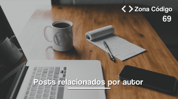 69. Mostrar posts relaciones por autor en WordPress