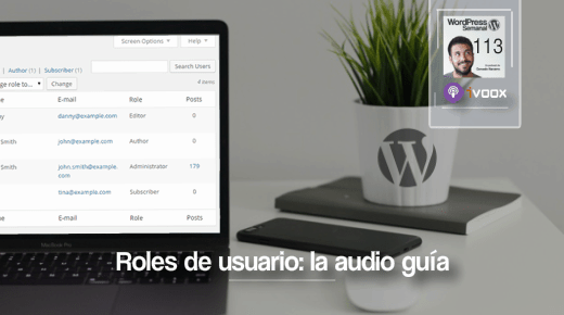 113 | Roles de usuario en WordPress: la audio guía