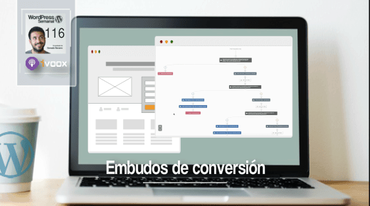 116 | Funnels de conversión con email marketing y WordPress