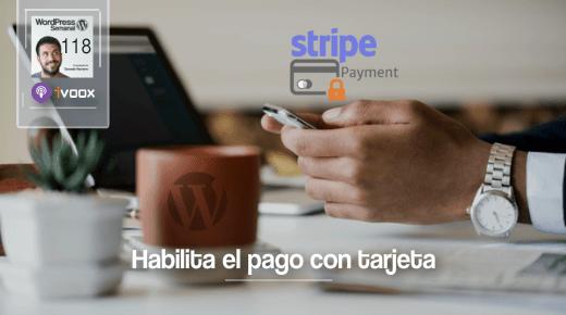118 | Cómo configurar Stripe en WordPress para cobrar con tarjeta