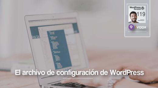 119 | A fondo: el archivo wp-config.php de WordPress
