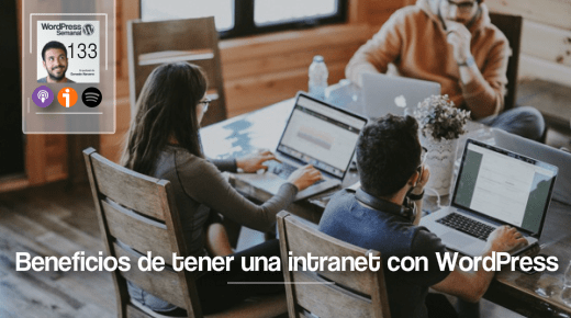 133 | Beneficios de una Intranet hecha con WordPress