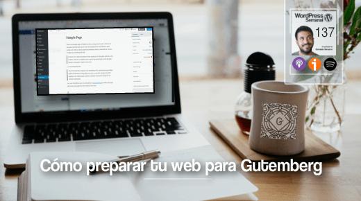 Como preparar tu web para Gutemberg