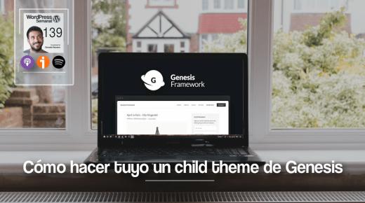 Hacer tuyo un child theme de Genesis