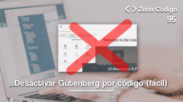 95. Desactivar Gutenberg sin plugins
