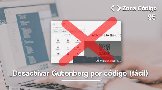 Desactivar Gutenberg por código