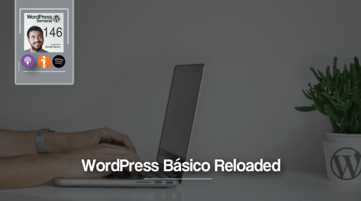 146 | Revisitando las bases: WordPress Básico 5.0