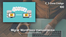 100. Migrar WordPress manualmente