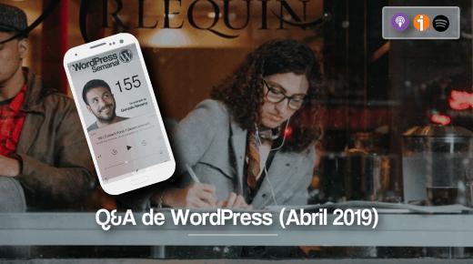 155 | Q&A sobre elección de theme, público de fb ads, web no indexada, GTMetrix y ¡más!