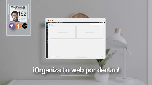 Organiza tu WordPress por dentro