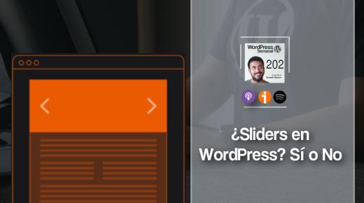 202   Sliders en WordPress: cuándo y cómo usarlos