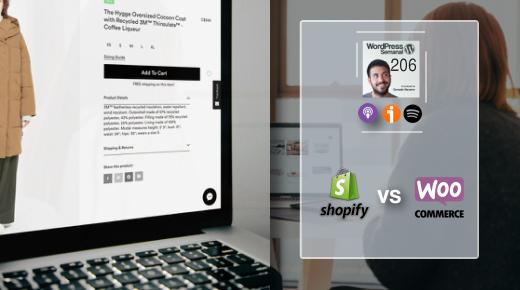 206 | Shopify vs WooCommerce y cómo migrar (si quieres)