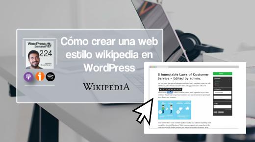 224 | Cómo crear una web estilo wikipedia en WordPress