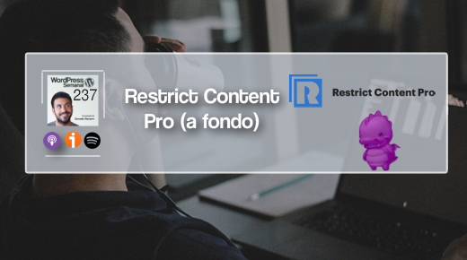 237 | Restrict Content Pro [A fondo]