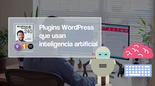 240 | Plugins WordPress que usan inteligencia artificial